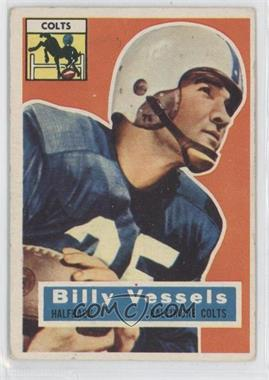1956 Topps - [Base] #120 - Billy Vessels