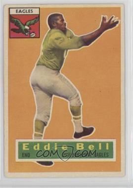 1956 Topps - [Base] #4 - Eddie Bell [GoodtoVG‑EX]