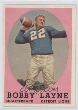 1958 Topps - [Base] #2 - Bobby Layne