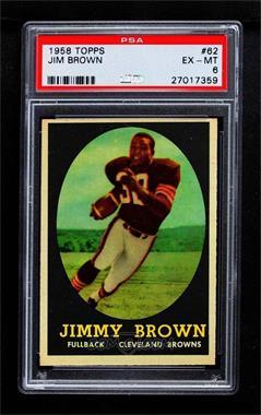 1958 Topps - [Base] #62 - Jim Brown [PSA6EX‑MT]