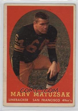 1958 Topps - [Base] #79 - Marv Matuszak [Good to VG‑EX]
