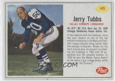 1962 Post - [Base] #145 - Jerry Tubbs