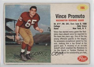 1962 Post - [Base] #196 - Vince Promuto [GoodtoVG‑EX]