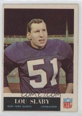 1965 Philadelphia - [Base] #121 - Lou Slaby [GoodtoVG‑EX]
