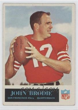1965 Philadelphia - [Base] #171 - John Brodie [Good to VG‑EX]