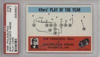 San Francisco 49ers, Philadelphia Eagles [PSA7]