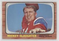 Mickey Slaughter