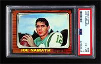 Joe Namath [PSA 6 EX‑MT]