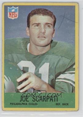 1967 Philadelphia - [Base] #141 - Joe Scarpati [PoortoFair]