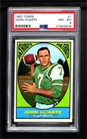 John Huarte (Wearing Jets Uniform) [PSA 8 NM‑MT]