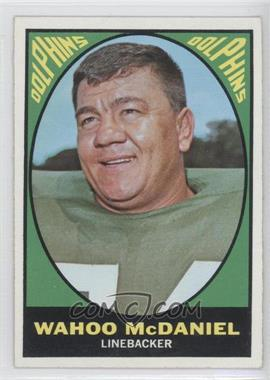 1967 Topps - [Base] #82 - Wahoo McDaniel