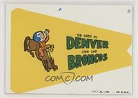 The girls in Denver look like Broncos