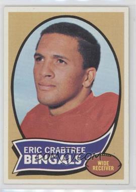 1970 Topps - [Base] #58 - Eric Crabtree