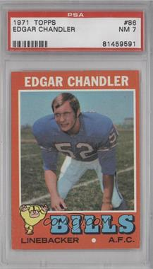 1971 Topps - [Base] #86 - Edgar Chandler [PSA 7]
