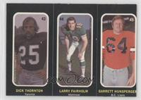 Dick Thornton, Larry Fairholm, Garrett Hunsperger