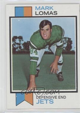 1973 Topps - [Base] #302 - Mark Lomas