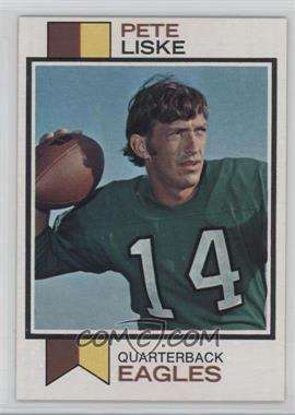 1973 Topps - [Base] #422 - Pete Liske