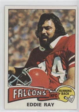 1975 Topps - [Base] #472 - Eddie Ray