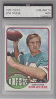 Bob Griese [Encased]