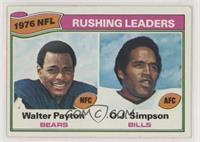 Walter Payton, O.J. Simpson