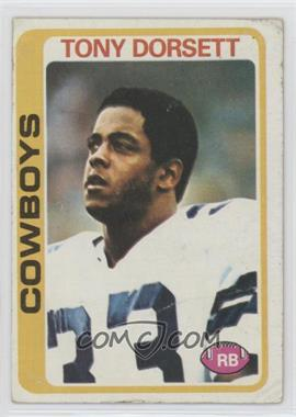 1978 Topps - [Base] #315 - Tony Dorsett [Poor to Fair]