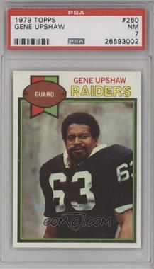 1979 Topps - [Base] #260 - Gene Upshaw [PSA7NM]