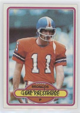 1980 Topps - [Base] #427 - Luke Prestridge