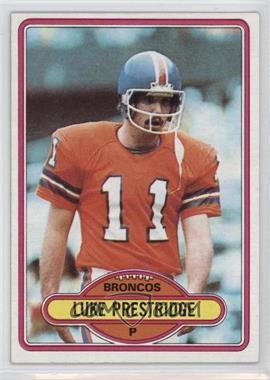 1980 Topps - [Base] #427 - Luke Prestridge