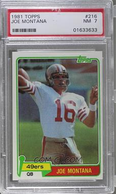 1981 Topps - [Base] #216 - Joe Montana [PSA 7]