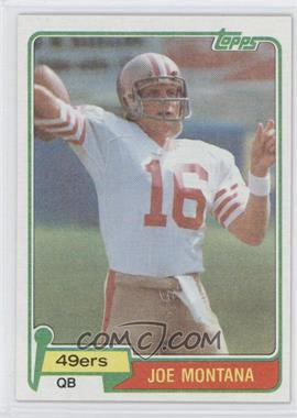 1981 Topps - [Base] #216 - Joe Montana