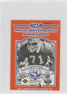 1984 KOA Denver Broncos Memory Series - [Base] - Ripped #N/A - Claudie Minor