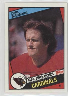 1984 Topps - [Base] #340 - Carl Birdsong