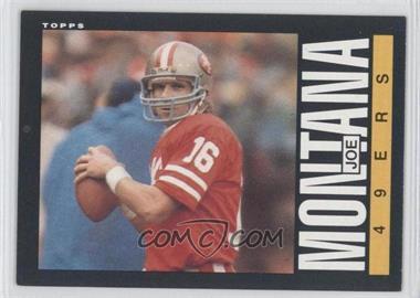 1985 Topps - [Base] #157 - Joe Montana