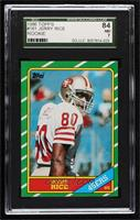 Jerry Rice [SGC 84 NM 7]