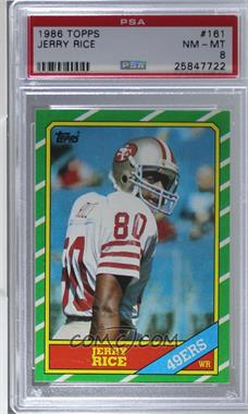 1986 Topps - [Base] #161 - Jerry Rice [PSA 8 NM‑MT]