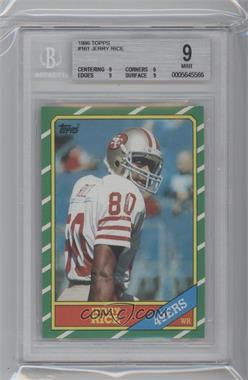 1986 Topps - [Base] #161 - Jerry Rice [BGS 9 MINT]