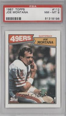 1987 Topps - [Base] #112 - Joe Montana [PSA 8]