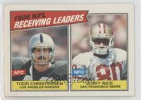Todd Christensen, Jerry Rice