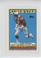 Stump Mitchell (Phil Simms 72, Mike Prior 216)