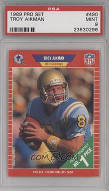 1989 Pro Set - [Base] #490 - Troy Aikman [PSA9MINT]