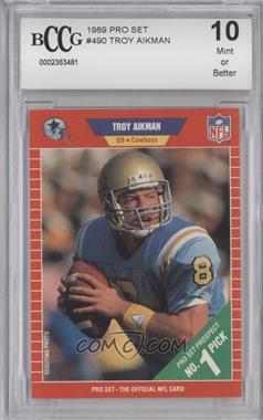1989 Pro Set - [Base] #490 - Troy Aikman [ENCASED]