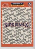 Super Bowl XI - Oakland Raiders, Minnesota Vikings