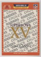 Super Bowl XV - Oakland Raiders, Philadelphia Eagles