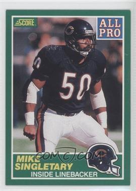 1989 Score - [Base] #303 - Mike Singletary
