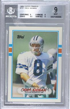 1989 Topps Traded - [Base] #70T - Troy Aikman [BGS 9]