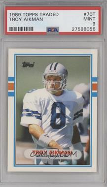 1989 Topps Traded - [Base] #70T - Troy Aikman [PSA 9]