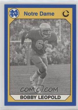 1990 Collegiate Collection University of Notre Dame - [Base] #77 - Bobby Leopold