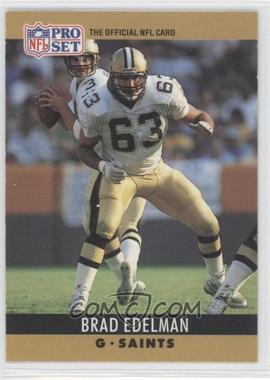 1990 Pro Set - [Base] #211 - Brad Edelman