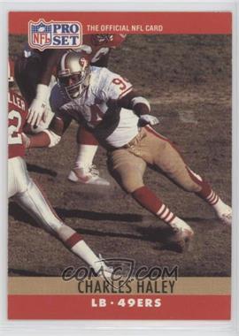 1990 Pro Set - [Base] #289.1 - Charles Haley (4 fumble recoveries)