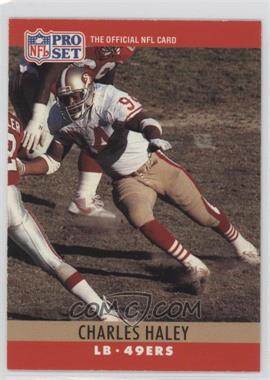 1990 Pro Set - [Base] #289.1 - Charles Haley (Error: 4 fumble recoveries)